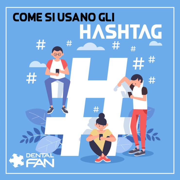 come si utilizzano e a cosa servono gli hashtag